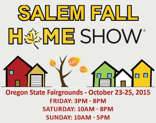 Free Tickets Salem Home Show Dale 39 S Remodeling Salem Oregon